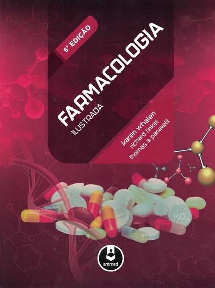 Farmacologia Ilustrada - 6ª Ed