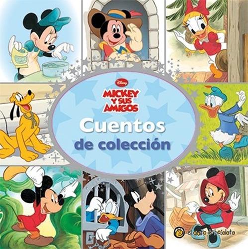 Cuentos De Coleccion  Mickey Y Sus Amigos