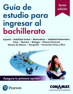 Guía De Estudio Para Ingresar Al Bachillerato - Conamat