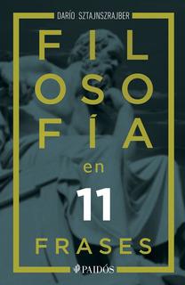 Filosofía En 11 Frases - Darío Sztajnszrajber - Nuevo