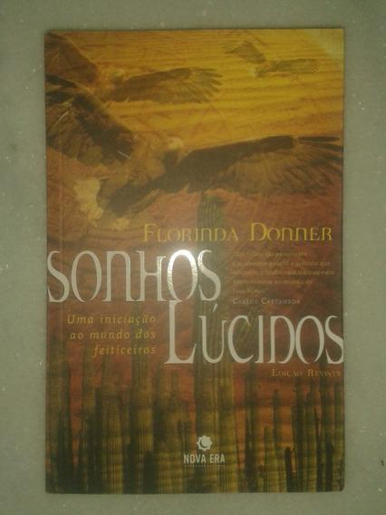 Sonhos Lúcidos - Mundo Dos Feiticeiros - Florinda Donner