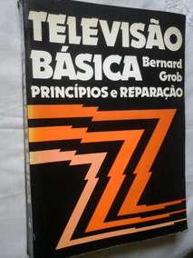 Televisão Basica Bernard Grob
