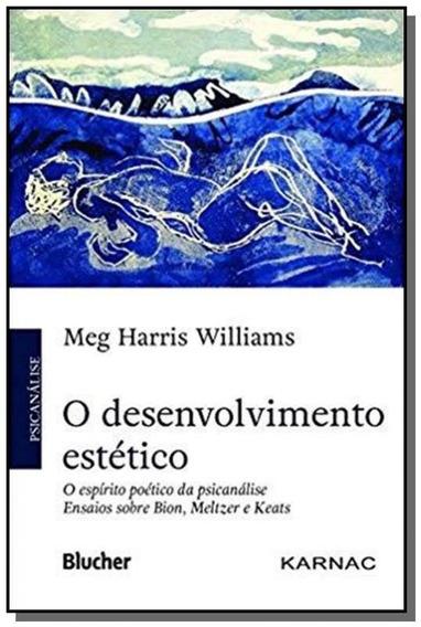O Desenvolvimento Estetico: O Espirito Poetico Da Psicanalis