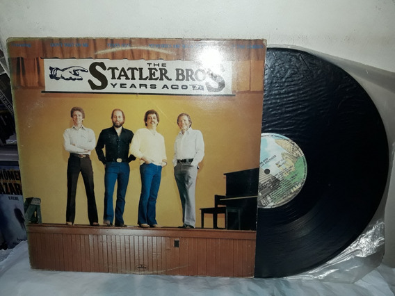 Lp The Statler Bros Years Ago 1981 Ne