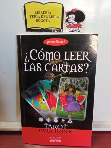 Cómo Leer Las Cartas - Tarot Para Todos - María Trap - 2009