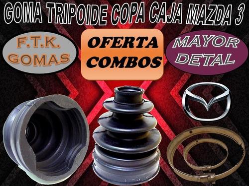 Goma Tripoide Copa Caja Mazda 3  Mayor/detal