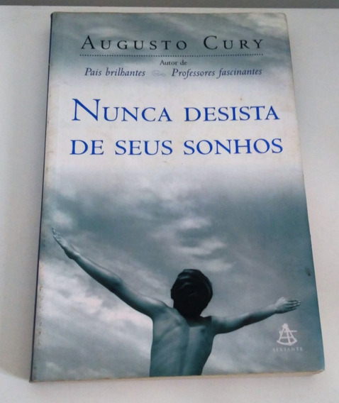 Livro Nunca Desista De Seus Sonhos , Augusto Cury Usado