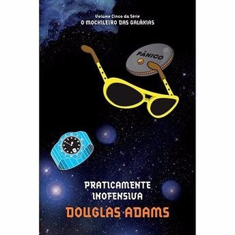 O Mochileiro Das Galáxias Vol 5 - Praticamente Inofensiva.