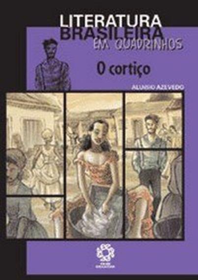 O Cortiço - Literatura Brasileira Em Quadrinhos - Aluisio Az