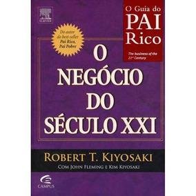 Livro O Negócio Do Século Xxi Guia Pai Rico Robert Kiyosaki