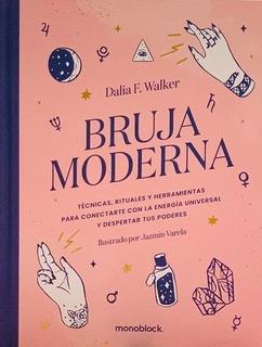 Bruja Moderna - Dalia F. Walker