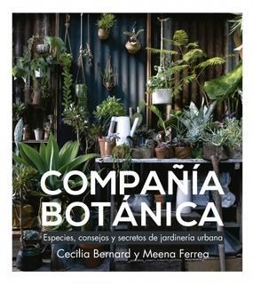 Compañía Botánica Especies Consejos Y Secretos - Ferrea