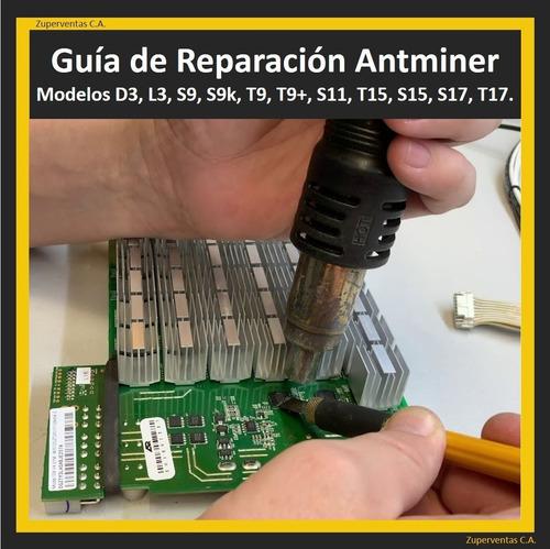 Guía Manual De Reparación Antminer S9 Y Otros