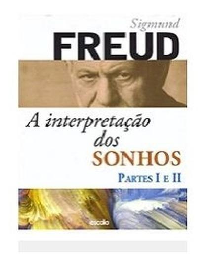 Livro A Interpretação Dos Sonhos Partes 1 - 2 Sigmund Freud