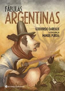 Fabulas Argentinas, Godofredo Daireaux, Continente