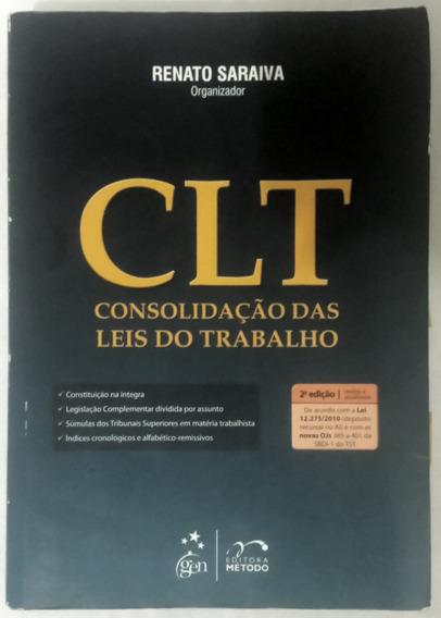 Livro - C L T - Consolidação Das Leis Do Trabalho.