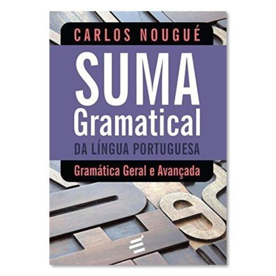 Livro Suma Gramatical Da Língua Portuguesa - Carlos Nougué