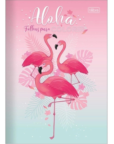 Livro Para Colorir Flamingo Aloha Tilibra