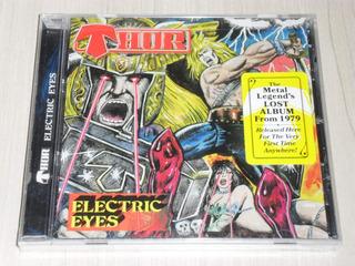 Cd Thor - Electric Eyes 1979 (americano) Lacrado