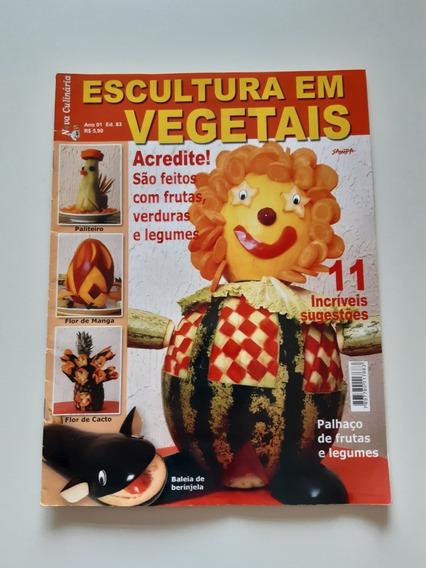 Revista Nova Culinária Escultura Em Vegetais 11sugestões F48