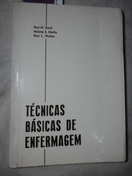 Tecnicas Basicas De Enfermagem Rosi Koch