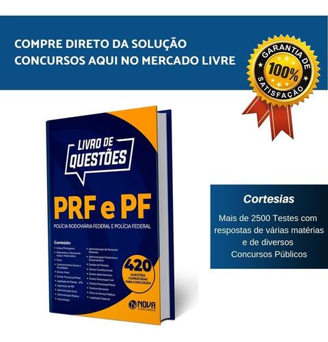 Caderno De Questões Concurso Pf E Prf - Testes Comentados