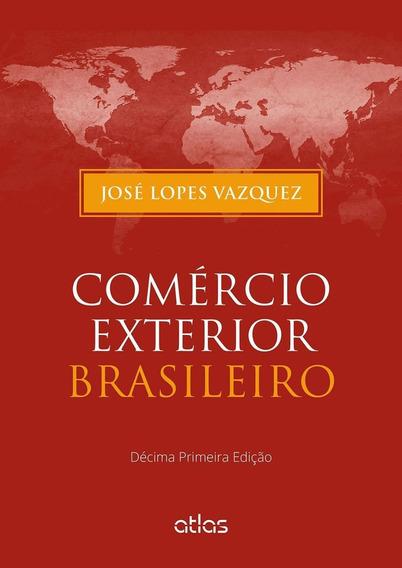 Comercio Exterior Brasileiro - 11ª Ed. 2015
