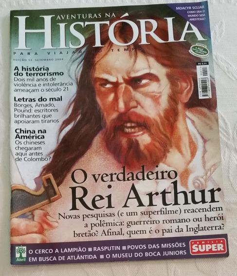 Revista Aventuras Na História N13 2004 Verdadeiro Rei Arthur