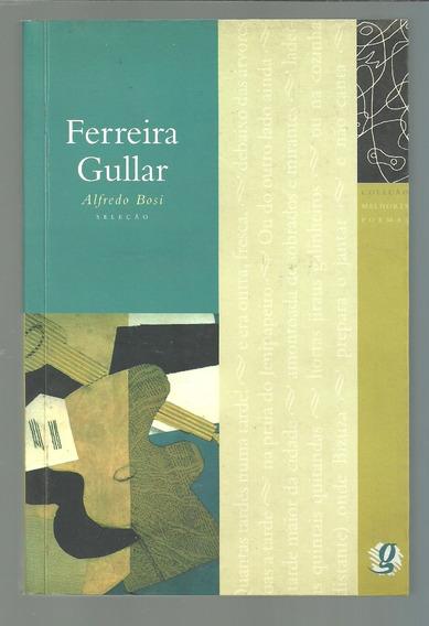 Melhores Poemas - Ferreira Gullar - Alfredo Bossi