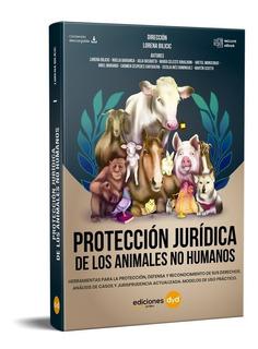 Protección Jurídica De Los Animal No Humanos