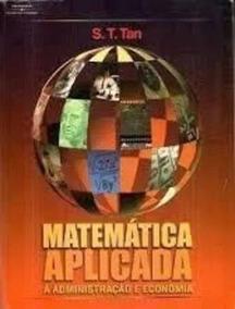 Livro: Matemática Aplicada À Administração E Economia