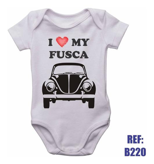 Body Infantil I Love My Fusca Carro Motor Auto Personalizado