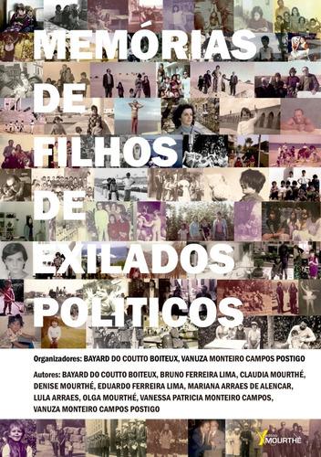 Livro:  Memórias De Filhos De Exilados Políticos
