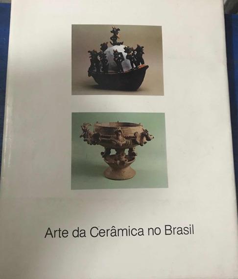 Arte Da Cerâmica No Brasil