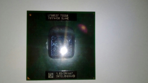 Processador Intel T5550 1.83/2m/667 De Notebook Frete Gratis
