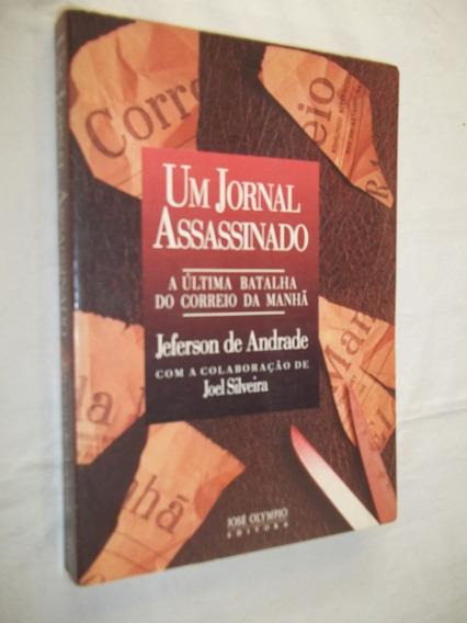 Livro - Um Jornal Assassinado - Jeferson De Andrade