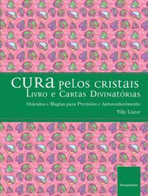 Livro Cura Pelos Cristais + 36 Cartas Divinatórias
