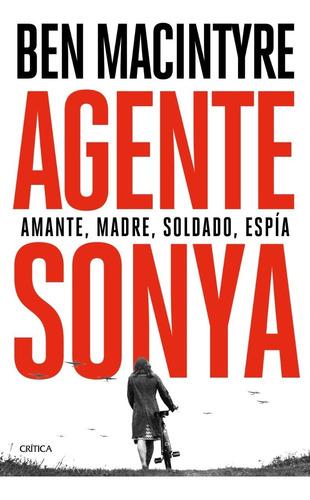 Agente Sonya. Ben Macintyre. Critica