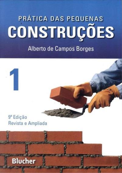 Pratica Das Pequenas Construcoes Vol. 1 - 9ª Edicao
