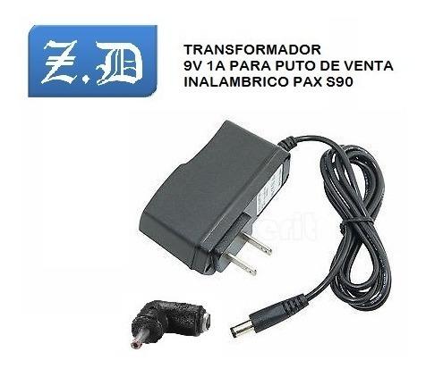 Transformador 9v 1 Amp Para Punto Pax S90 Mod 10vrd