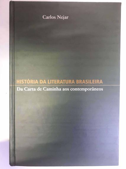 História Da Literatura Brasileira Carlos Nejar