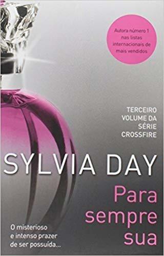 Pra Sempre Sua - Silvia Day