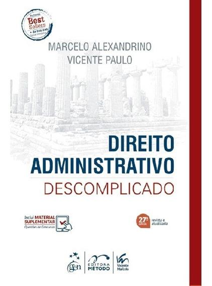 Direito Administrativo Descomplicado 27ª Edição (2019)