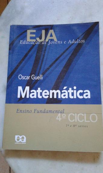 Eja Educação De Jovens E Adultos Matemática 4o Ciclo