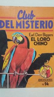Club Del Misterio. El Loro Chino. Por Earl Derr Biggers.