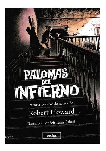 Palomas Del Infierno - Pictus - Robert Howard - Terror Pulps