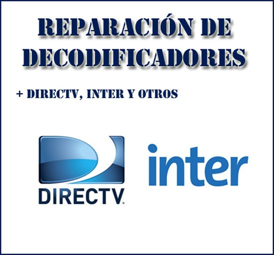 Decodificadores Directv, Inter (reparacion)