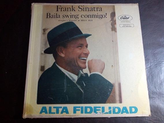 Disco Lp Frank Sinatra Baila Swing Conmigo. Muy Buen Estado.