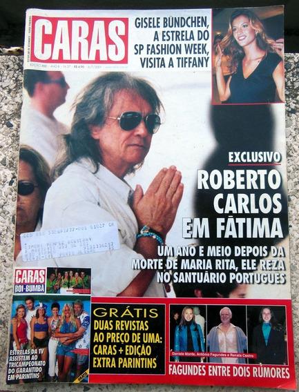 Revista Caras 400 Roberto Carlos Gisele B Xuxa Angelica 2001