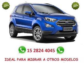 Plan Ovalo 100% 29 Pagas Ford Ecosport (focus Ka Fiesta)